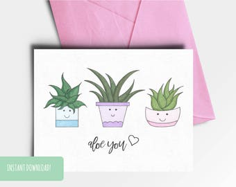 Aloe You Printable Valentine's Day Greeting Card A5 INSTANT DOWNLOAD