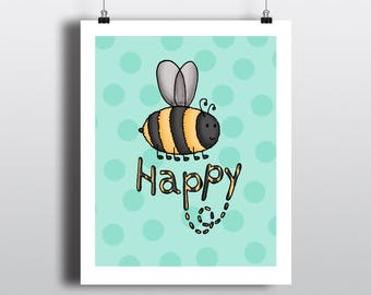 Bumble Bee Print, Bee Happy Illustration, Animal Art Print, Graphic Design Painting, Polka Dot Art, Nature Art, Inspirational Art Print Mint