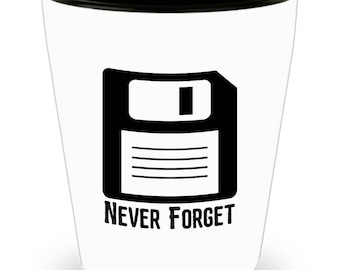 Never Forget Floppy Disc Computer Nerd Funny Gift Shot Glass
