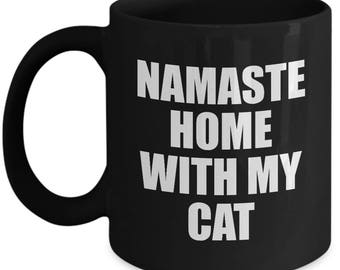 Namaste Home with My Cat Mug Gift for Animal Lover Funny Rescue Pets Coffee Cup