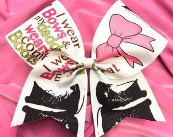 I Wear Bows and My Dad Wears Combat Boots Grosgrain Cheer Bow on elastic
