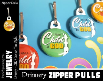 Zipper Pulls I Am A Child Of God LDS Gifts - 2018 Primary Theme - Birthdays, Baptism, Great to be Eight,Missionaries Gifts YW Scripture Bag