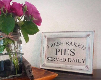 VINYL  Fresh baked pies served daily glass sign choice of frames