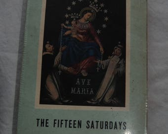 The Fifteen Saturdays/Vintage Religious Books