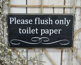 READY TO SHIP-    Please flush only toilet paper, Do not flush, Septic system sign, Bathroom decor, Septic Tank, 9.5x5 Solid Wood Sign