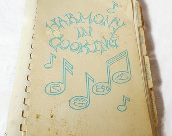 Harmony in Cooking 1977 Cookbook from St. Mary's Menasha Music Parents - Vintage Recipes