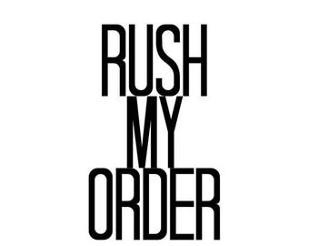 SALE Rush My Order