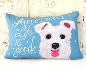 Schnauzer Art Pillow- Arooo! rooo! LIfe is Good