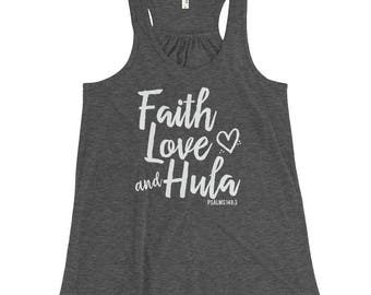 Faith, Love, and Hula Women's Flowy Racerback Tank. Also Available in Black and Mint Green