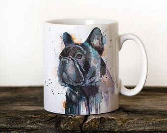 Frenchie Mug Watercolor Ceramic Mug Unique Gift Coffee Mug Animal Tea Cup Art Illustration Cool Kitchen Art Printed mug dog