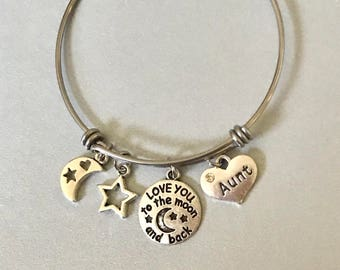 Aunt Love you to the Moon and Back Aunt Bangle Aunt Bracelet Aunt Jewelry