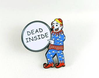 Enamel Pin, Dead Inside, Horror Enamel Pin, Funny Enamel Pin
