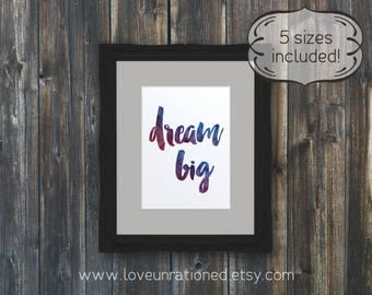 dream, big dream printable, printable dream big, dream big print, rainbow dream, rainbow dream big, keep dreaming