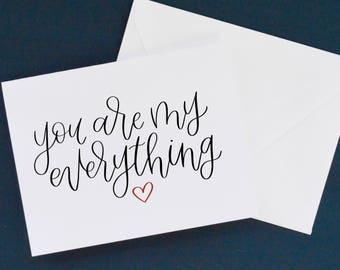 You Are My Everything Card and Envelope | Valentine's Day Card | Love | Valentine