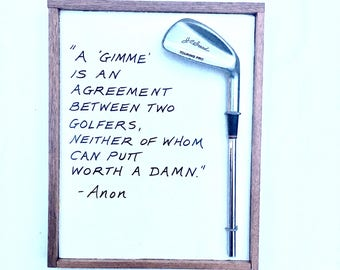 Unique Golf Gift- A Gimme is... Reclaimed Wood &Vintage Club/ Golf Sign