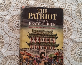 WILL SHIP AUG 23 The Patriot Pearl S. Buck Copyright 1939 The John Day Company First Edition