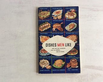 Vintage 1952 Dishes Men Like Recipe Booklet