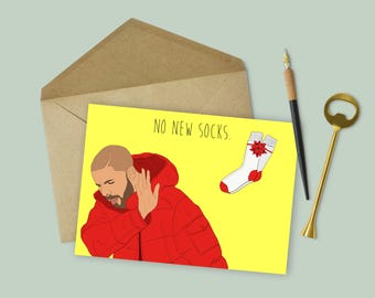 "Drake ""No New Socks"" Funny Christmas Card (Funny Christmas Card, Funny Xmas, Drake Christmas Card, Holiday Card)"