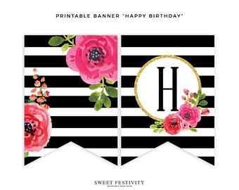 Happy Birthday Banner, Black and White Striped Banner, Pink Floral Banner, Floral Birthday Banner, Printable Birthday Banner