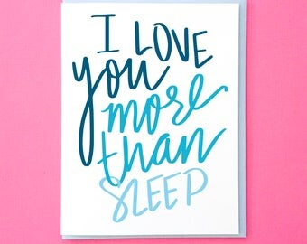 Love Card for Husband. Funny Father's Day Card. Anniversary Card for Wife. Love Card. Boyfriend Anniversary Card. I Love You More Than Sleep