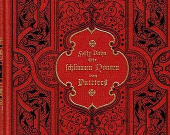Dei Schlimmen Nonnen von Poitiers, Felix Dahn, German Language Book, The Evil/Nasty Nuns of Poitiers