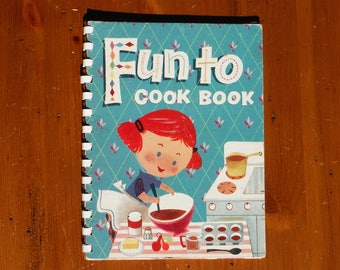 Vintage 1950's Child's Fun To Cook Book - '50's Carnation Evaporated Milk Cook Book for Children - Kitschy Children's 1955 Cook Book