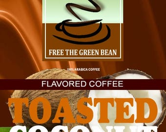 Toasted Coconut Flavored Coffee. Whole bean coffee. Toasted Coconut, Coconut flavored, roasted coffee, roasted coffee beans. 12oz