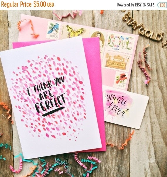 ON SALE I think you are perfect, encouragement card, bridesmaid bestie card, abstract watercolor design, friendship encouragement card