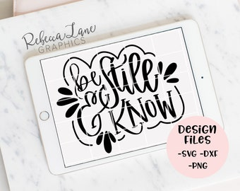 Be still and know svg | hand lettered | bible verse | cricut | silhouette | instant download