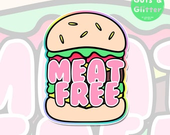Meat Free Burger, Vegan Holographic Sticker
