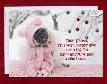 NEW Funny Christmas Card - Pug Christmas Card - Dear Santa, This Year - 5x7