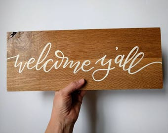 "REDUCED! / Welcome, Y'all / Southern Welcome Sign / Entryway Mantle Sign / Salty Sunbeam Sign Shop / ""Faithful Variety"" Collection / THW209"