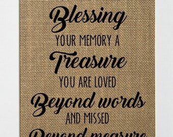 Your life was a blessing / In Loving Memory / Memorial gift / Support loved one / In heaven / Missed beyond measure / Burlap sign / 5x7 8x10