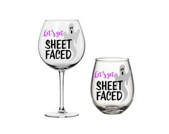 Let's Get Sheet Faced Ghost Halloween Wine Glass