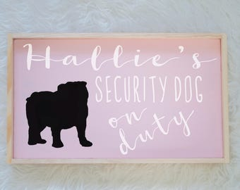 Bulldog Silhouette Painted Wood Nursery Sign, Kids Room Sign, Security Dog, Guard Dog on Duty, Kids Room Decor, Dog Decor, Baby Decor