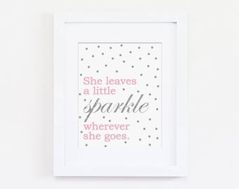 She Leaves a Little Sparkle Nursery Art Print, Kids Wall Art, Pink Nursery, Baby Girl Nursery Art, Inspirational Quote, Pink and Gray Theme