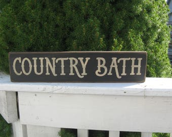 COUNTRY BATH ~ Farmhouse, Rustic, Cottage, Primitive, Country, Bathroom, Powder Room, Guest Bath, Handmade, Wood Sign ~  In Various Colors.
