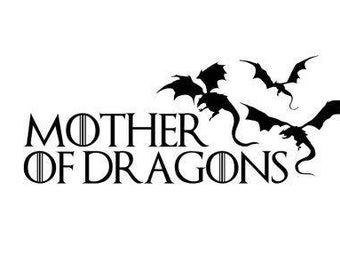 Mother of Dragons House Targaryen Kahleesi Decal