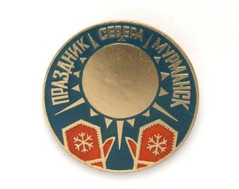 Holiday of North, Soviet vintage badge, Pin, Murmansk, Holiday, Russian, Mitten, Vintage collectible badge, Soviet Union, USSR, 1980s