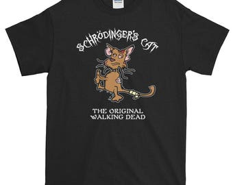 Schrödinger's Cat - The Original Walking Dead. Funny Zombie Cat T-shirt for science and psychology lovers.