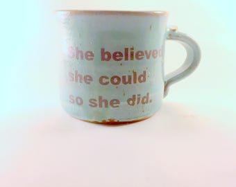 Turquoise She Believed Mug, Ready to Ship