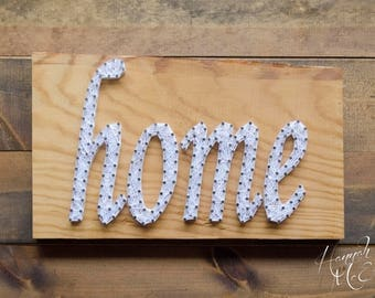 Home Sign - String Art Sign - Wood Sign - Rustic Home Decor - Wood Wall Decor - Farmhouse Decor - Rustic Wood Sign - Country Home Decor