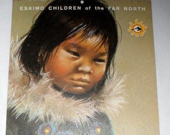 DISCOUNTED RARE INUIT Children of the Far North/by Famed Artist Dorothy Francis/7 Lithographed Plates/Collectible Inuit Children Calendar