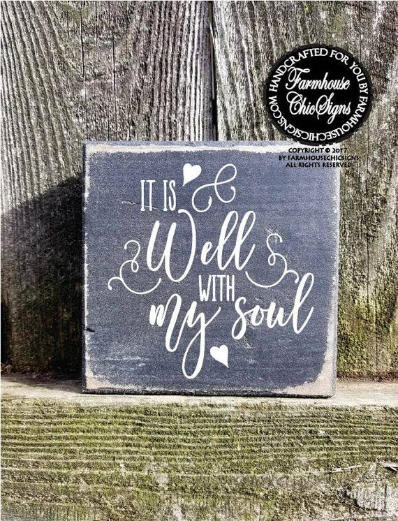 It Is Well With My Soul Shelf Sitter Sign