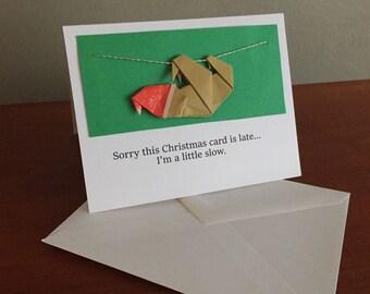 Belated Sloth Christmas Card   Sloth Christmas Card   Late Christmas Card   Origami Sloth   Funny Christmas Card   Belated Christmas Card