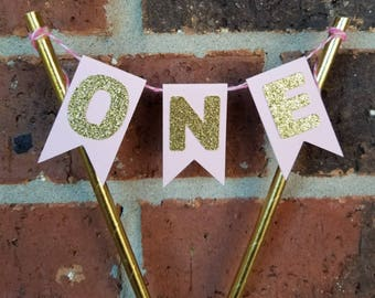 ONE Bunting Cake Topper... Big One... Baby Girl... First Birthday... Pink and Gold