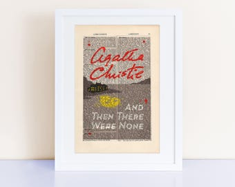 And Then There Were None by Agatha Christie Print on an antique page, book cover art