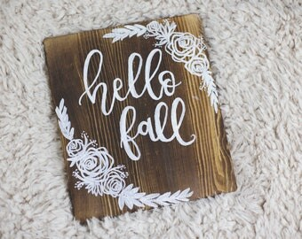 Hello Fall Hand Lettered Wooden Sign