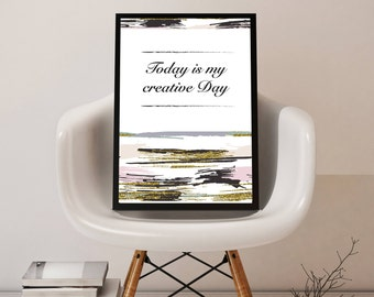 Today is my creative day - wall print