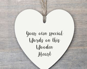 Wooden Hanging Heart, personalised gift, Friendship Gift, your own words.